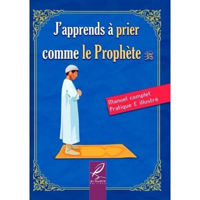 J'apprend a Prier Comme le Prophete Garçon - al hadith