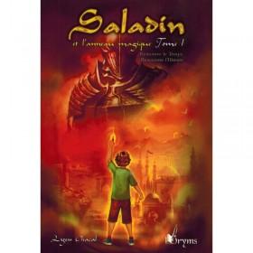 Saladin et l'anneau magique - Tome 1 - Remonter le Temps, Rencontrer l'Histoire
