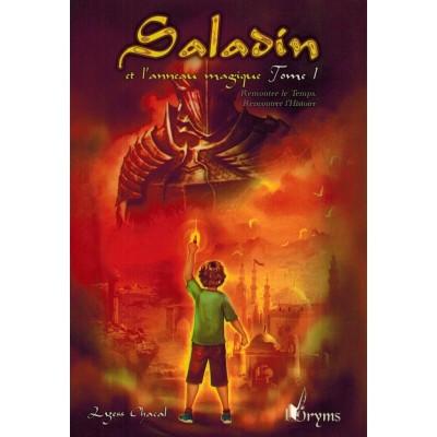 Saladin et l'anneau magique - Tome 1 - Remonter le Temps, Rencontrer l'Histoire- ORYMS