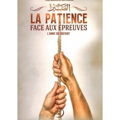 La Patience Remède Face aux Épreuves - Cheikh al Utheymin- Al imaany