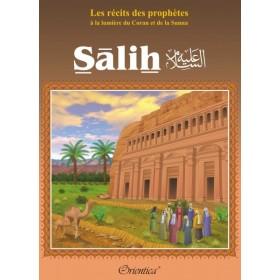 """Les récits des prophètes à la lumière du Coran et de la Sunna : Histoire de """"Sâlih"""
