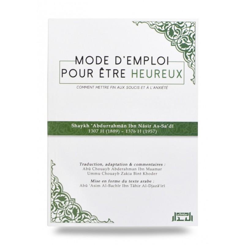 Mode d'emploi pour être heureux (Édition Bilingue)