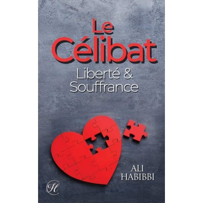 Le Célibat: Liberté & Souffrance