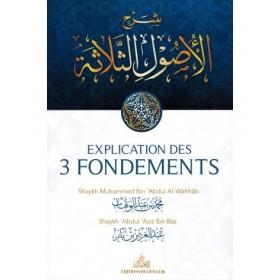 Explications des 3 Fondements - Shaykh Ibn Bâz
