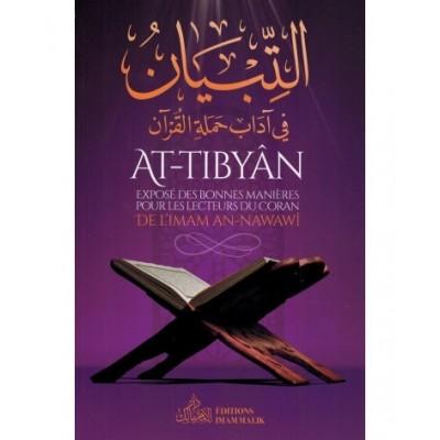At-Tibyân - Exposé des bonnes manières pour les lecteurs du Coran