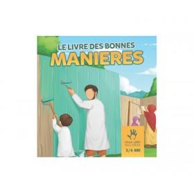 Le Livre des Bonnes Manières (3-6 ans)