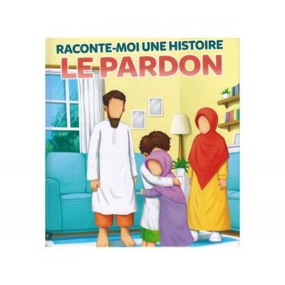 Raconte-Moi une Histoire : Le Pardon