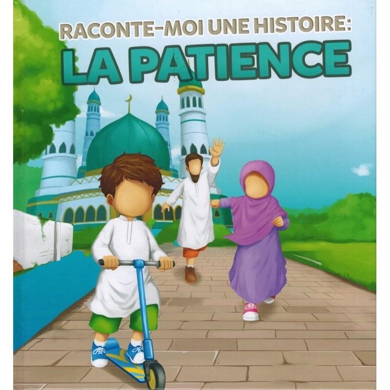 Raconte-moi une Histoire : La Patience