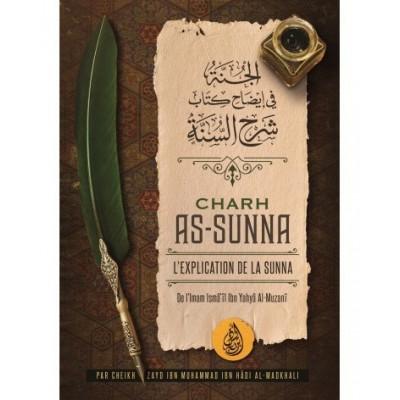 Charh As-Sunna - Imam Isma'îl Ibn Yahya Al-Muzanî - Ibn Badis