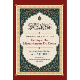 L'éthique des Mémorisateurs du Coran - Abû Bakr Al-Âjurrî - Ibn Badis