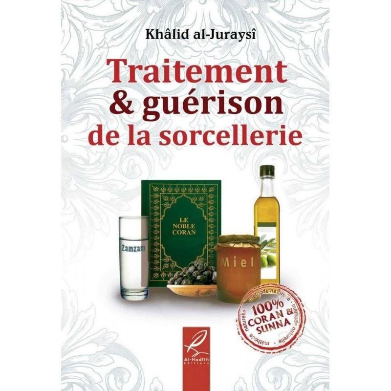 Traitement & guérison de la sorcellerie - Khalid Al-Juraysi -