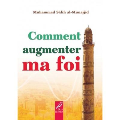 Comment augmenter ma foi - Al Hadith