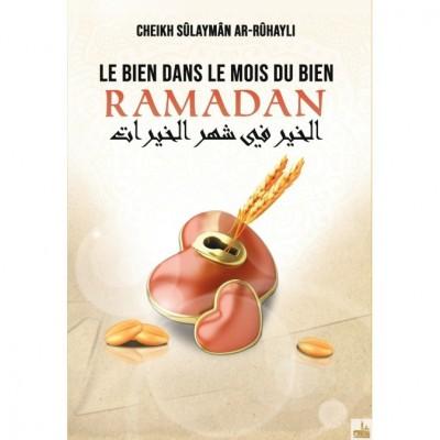 Le Bien dans le mois du bien RAMADAN - Cheikh Sûlaymân ar-Rûhayli