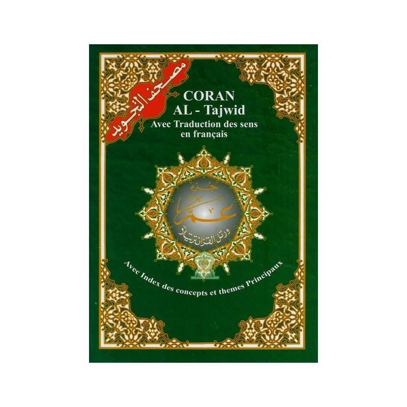 Coran avec règles de tajwid : Juz' Amma (Sourates 78 à 114) avec traduction des sens en français + phonétique (transversion)