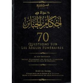 70 QUESTIONS SUR LES RÈGLES FUNÉRAIRES - SHAYKH IBN AL-UTHAYMINE