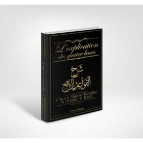 L'explication des quatre bases - Cheikh Al Badr