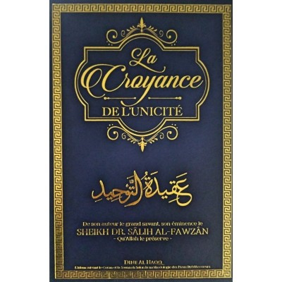 La Croyance de l'Unicité - Sheikh Al Fawzan