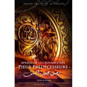 Aperçu de la Croyance des Pieux-prédécesseurs - Cheikh Al Fawzan
