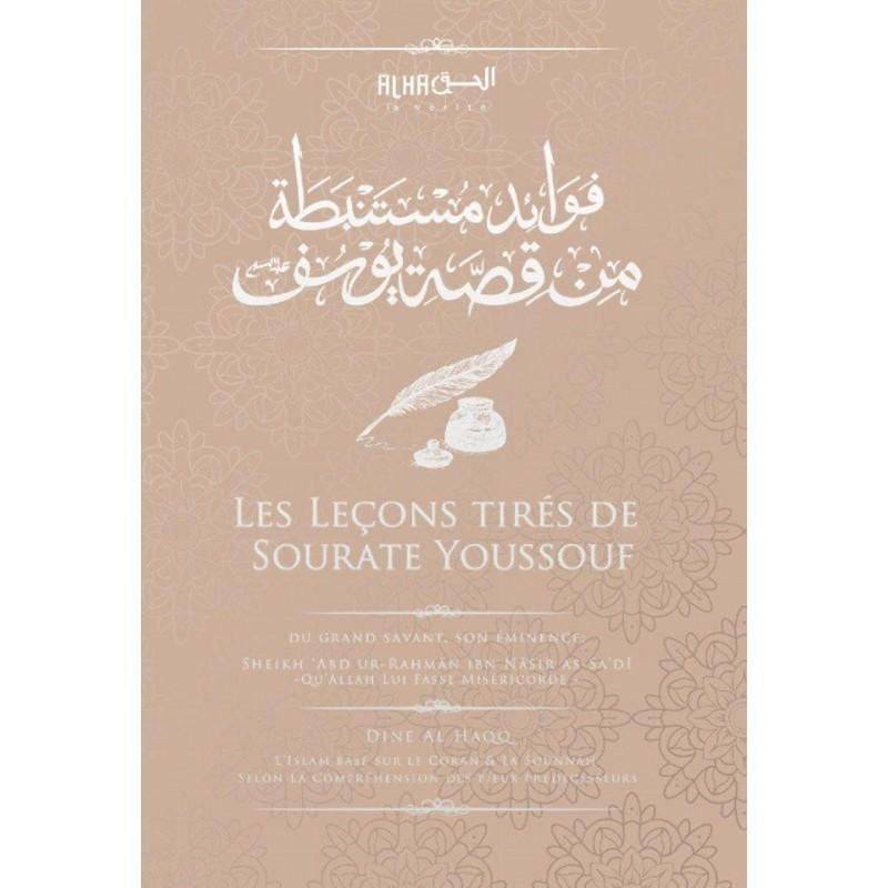 Les leçons tirées du récit de Youssouf - Cheikh As Sa'di