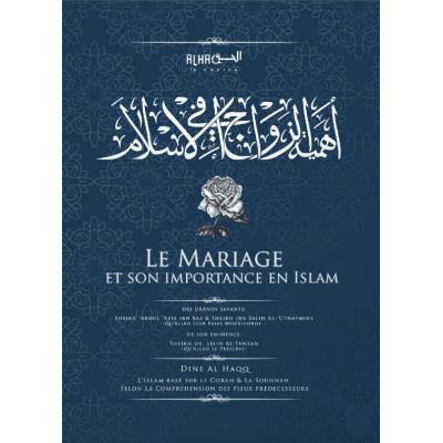 Le Mariage et son Importance en Islam- Dine al Haq
