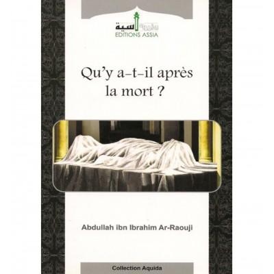 QU'Y A-T-IL APRÈS LA MORT ? - Editions Assia