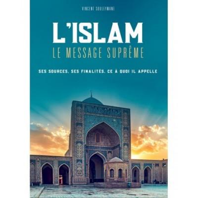 L'ISLAM LE MESSAGE SUPRÊME - Vincent Souleyman