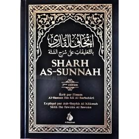SHARH AS-SUNNAH (L'EXPLICATION DE LA SUNNAH) - AlBarbahârî - Expliqué par Cheikh AlFawzan - Al Bayyinah