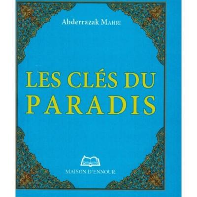 Les Clés du Paradis - Abderrazak Mahri - Maison d'Ennour