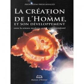 La création de l'homme et son développement entre la science moderne et le Coran intemporel- ENNOUR