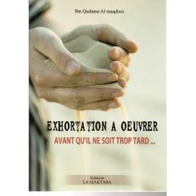 Exhortation À Oeuvrer Avant Qu'il Ne Soit Trop Tard... Orientica