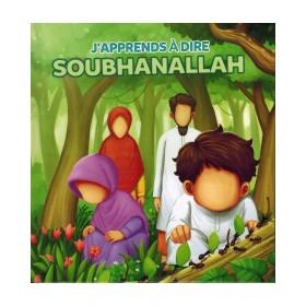 J'APPRENDS À DIRE SUBHANALLAH - MUSLIMKID