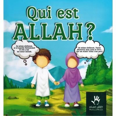 QUI EST ALLAH ? MUSLIMKID