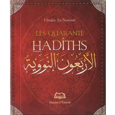 Les quarante hadiths - An-Nawawi - Maison d'ennour