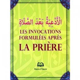 L'invocations Formulées Après La Prière