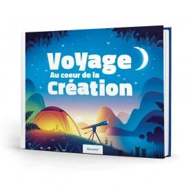 VOYAGE AU COEUR DE LA CREATION