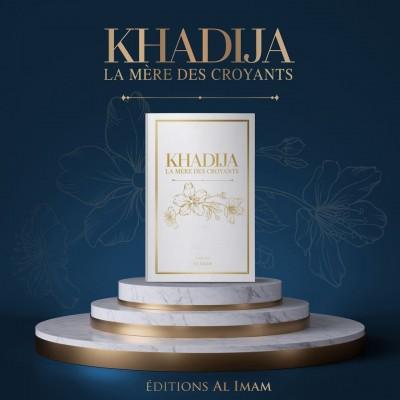 - Khadija la mère des croyants - Editions Al imam