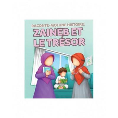Raconte Moi une Histoire : Zaineb et le Trésor - Edition MuslimKid