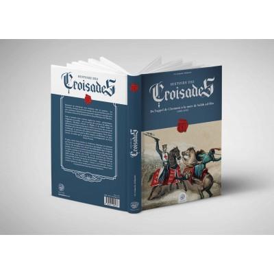 Histoire des Croisades (Tome I) Editions Ribat