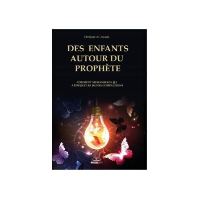 Des enfants autour du prophète - Hesham Al-Awadi- Editions Muslimcity