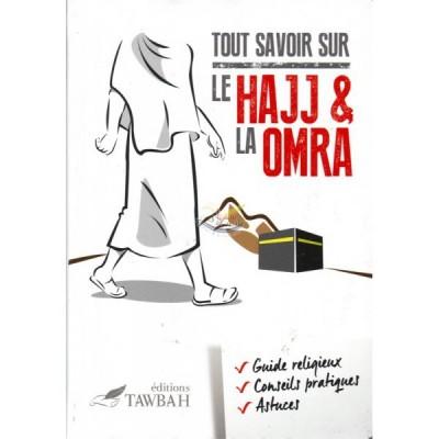 Tout Savoir Sur Le Hajj & La Oumra