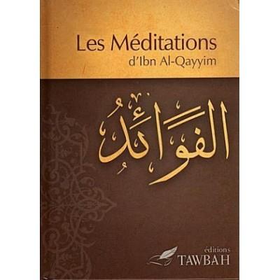 Les méditations d'Ibn al-Qayyim - Editions Tawbah