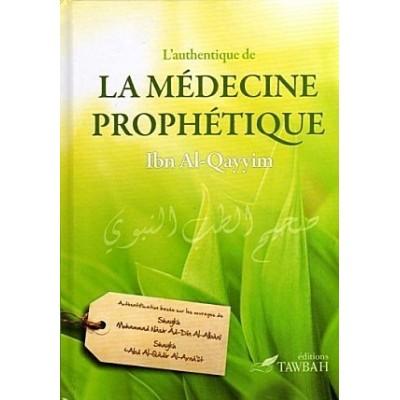 La médecine prophétique - Ibn AlQayyim - Editions Tawbah