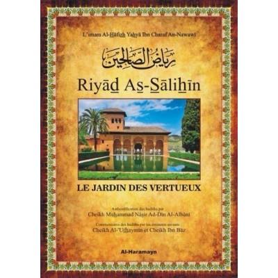 Riyad As Salihin - Commenté par AlUtheymin et Ibn Baz - Al Haramayn