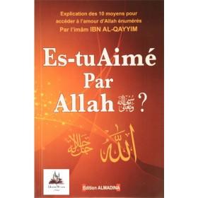 Es-tu aimé par Allah - Ibn AlQayyim