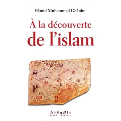 A la Découverte de L'islam - Al Hadith