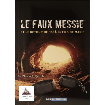 Le Faux Messie - Al Qurtubi - Dar al muslim