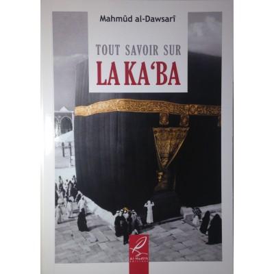 Tout savoir sur La Ka'ba