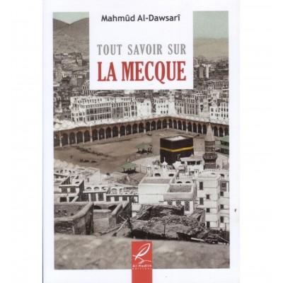 Tout savoir sur La Mecque - Al Hadith