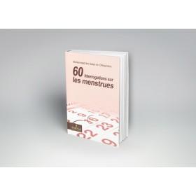 60 interrogations sur les menstrues - Assia