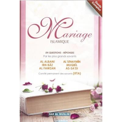 Mariage Islamique par les grands savants - Dar al muslim